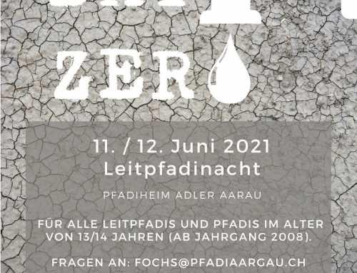 Leitpfadinacht 2021 – 11./12. Juni – Day Zero
